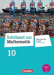 Schlüssel zur Mathematik - Differenzierende Ausgabe Niedersachsen: 10. Schuljahr - Schülerbuch