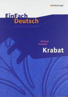 EinFach Deutsch Unterrichtsmodelle: Otfried Preußler: Krabat: Klassen 5 - 7