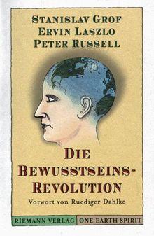 Die Bewußtseins- Revolution