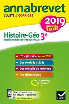 Histoire Géographie Enseignement Moral et Civique 3e : Sujets et corrigés