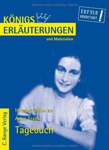 Königs Erläuterungen und Materialien, Bd.410, Das Tagebuch der Anne Frank