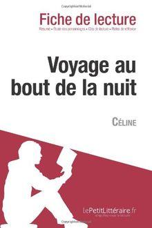 Voyage au bout de la nuit de Céline (Fiche de lecture)