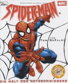 Spider- Man. Die Welt des Netzschwingers