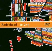 Radiohead : 2+2=5 [DVD Single]