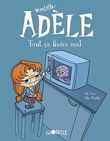 Mortelle Adèle, tout ça finira mal