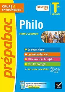 Philosophie Tle générale (tronc commun) - Prépabac Cours & entraînement: nouveau programme, nouveau bac (2020-2021) (Prépabac (1))