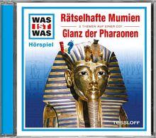 Folge 10: Rätselhafte Mumien/Glanz der Pharaonen