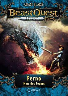 Beast Quest Legend - Ferno, Herr des Feuers: mit farbigen Illustrationen