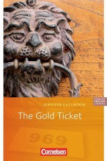 "Cornelsen English Library - Fiction: 5. Schuljahr, Stufe 3 - The Gold Ticket: Lektüre zu ""English G Access"""
