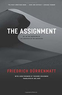 The Assignment: or, On the Observing of the Observer of the Observers: Or, on the Observing of the Observer of the Observed (Heritage of Sociology)