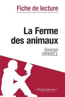 La Ferme des animaux de George Orwell (Fiche de lecture)