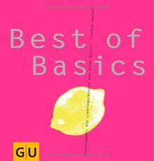 Best of Basics: Unschlagbar: Die Lieblingsrezepte aus allen Basics. Einfach genial! (GU Basic cooking)