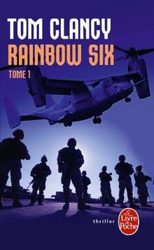 Rainbow Six, tome 1 (Ldp Thrillers)