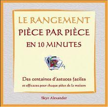 Rangement - Pièce par Pièce - en 10 Minutes