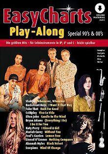 Easy Charts Play-Along Special 90's & 00's: Die größten Hits spielerisch leicht gesetzt. Sonderband 2. C/Eb/Bb-Instrument. Spielheft (Spielbuch) mit Online-Audiodatei. (Music Factory)