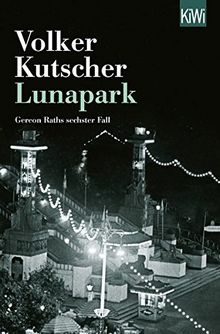 Lunapark: Gereon Raths sechster Fall