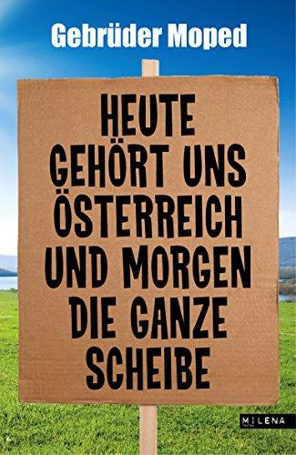 Heute Gehört Uns Deutschland Und Morgen Die Ganze Welt