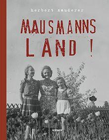 Herbert Nauderer: Mausmannsland !