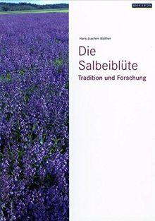 Die Salbeiblüte: Tradition und Forschung