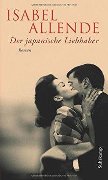 Der japanische Liebhaber: Roman