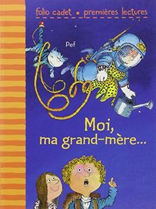 Moi Ma Grand-Mere