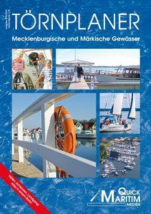 Törnplaner Mecklenburgische und Märkische Gewässer 2013/2014: Häfen, Schleusen, Landgang: alles in einem Band