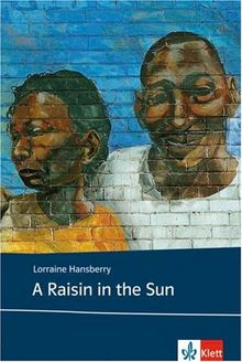 A Raisin in the Sun. Text and Study Aids. (Lernmaterialien)