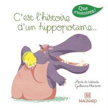 C'est l'histoire d'un hippopotame.