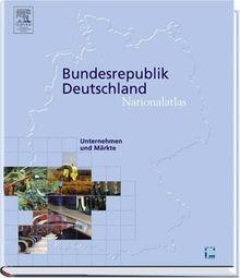 Nationalatlas Bundesrepublik Deutschland - Unternehmen und Märkte: Enterprises and Markets