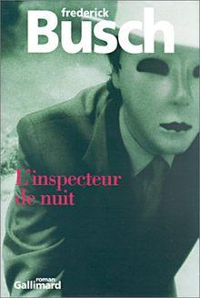L'inspecteur de nuit (Monde Entier)