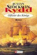 Kydd - Offizier des Königs: Roman