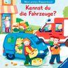 Kennst du die Fahrzeuge?: Mein erstes Klappenbuch: Mein erstes Klappenbuch. Ab 18 Monate