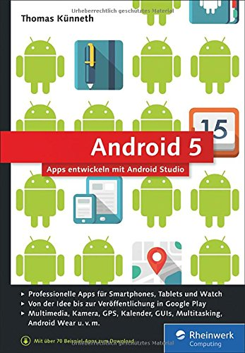 android 5 apps entwickeln mit android studio von thomas k nneth. Black Bedroom Furniture Sets. Home Design Ideas