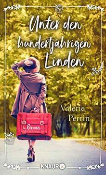 Umschlag des Buches Unter den hundertjährigen Linden von Valérie Perrin