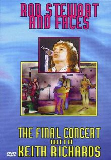 Rod Stewart & The Faces - The Final Concert With Keith Richards