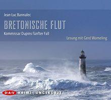 Bretonische Flut. Kommissar Dupins fünfter Fall: Ungekürzte Lesung mit Gerd Wameling (10 CDs)