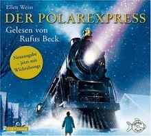 Der Polarexpress: Eine Weihnachtsgeschichte. Roman nach der Erzählung von Chris Van Allsburg (2 CDs)