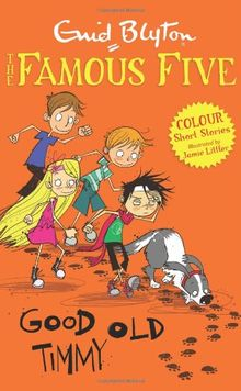 Good Old Timmy (Famous Five Colour Reads)