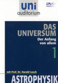 Uni Auditorium - Universum,Teil 1: Der Anfang von ...