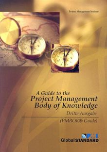 A Guide to the Project Management Body of Knowledge: Dritte Ausgabe