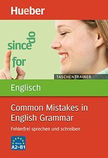 Taschentrainer Englisch - Common Mistakes in English Grammar: Fehlerfrei sprechen und schreiben / Buch