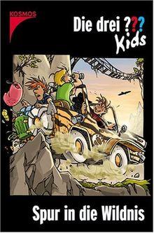 Die drei Fragezeichen-Kids, Bd. 19, Spur in die Wildnis