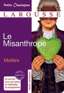 Le Misanthrope: ou l'Atrabilaire amoureux (Petits Classiques) (French Edition)
