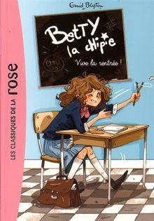 Betty la chipie, Tome 1 : Vive la rentrée !