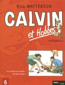Calvin et Hobbes Intégrale, Tome 6 : Que fait la police ? ; On n'arrête pas le progrès !