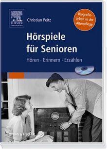 Hörspiele für Senioren: Hören - Erinnern - Erzählen