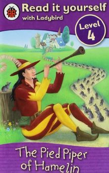 Read It Yourself: The Pied Piper of Hamelin - Level 4