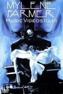 Mylène Farmer - Music Videos 2 & 3