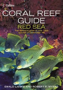 Coral Reef Guide: Red Sea: The Definitive Guide to Over 1200 Species of Underwater Life