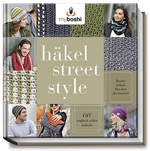 Myboshi Häkel Street Style Diy Einfach Selbst Häkeln Boshis